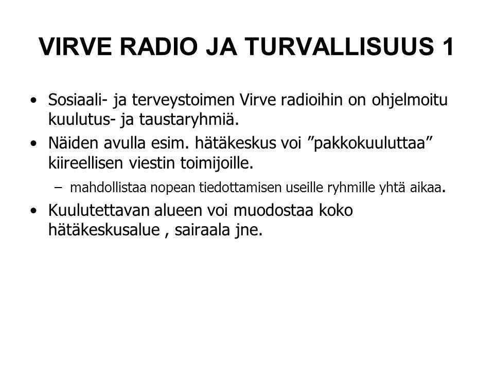 VIRVE RADIO JA TURVALLISUUS 1