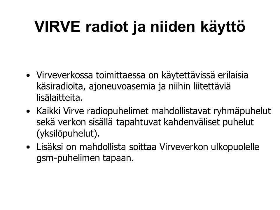 VIRVE radiot ja niiden käyttö