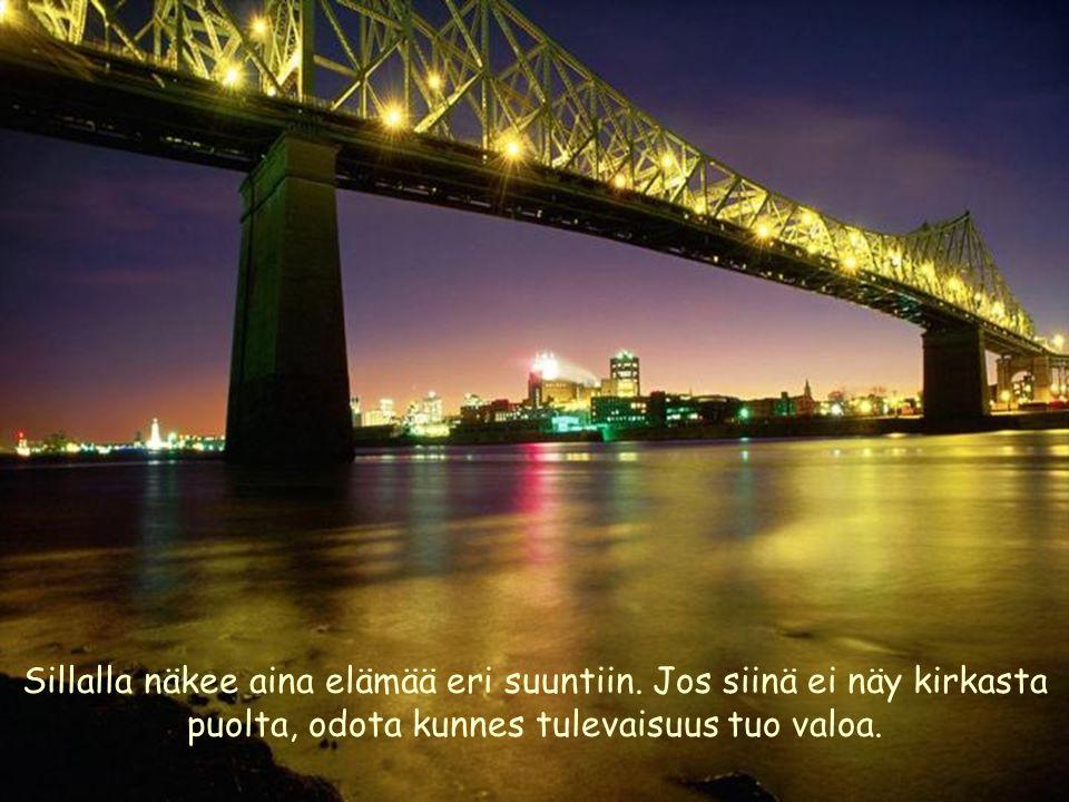 Sillalla näkee aina elämää eri suuntiin