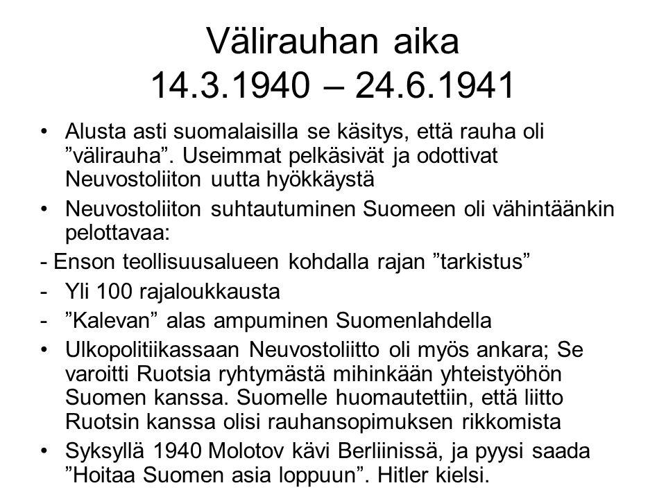 Välirauhan aika 14.3.1940 – 24.6.1941
