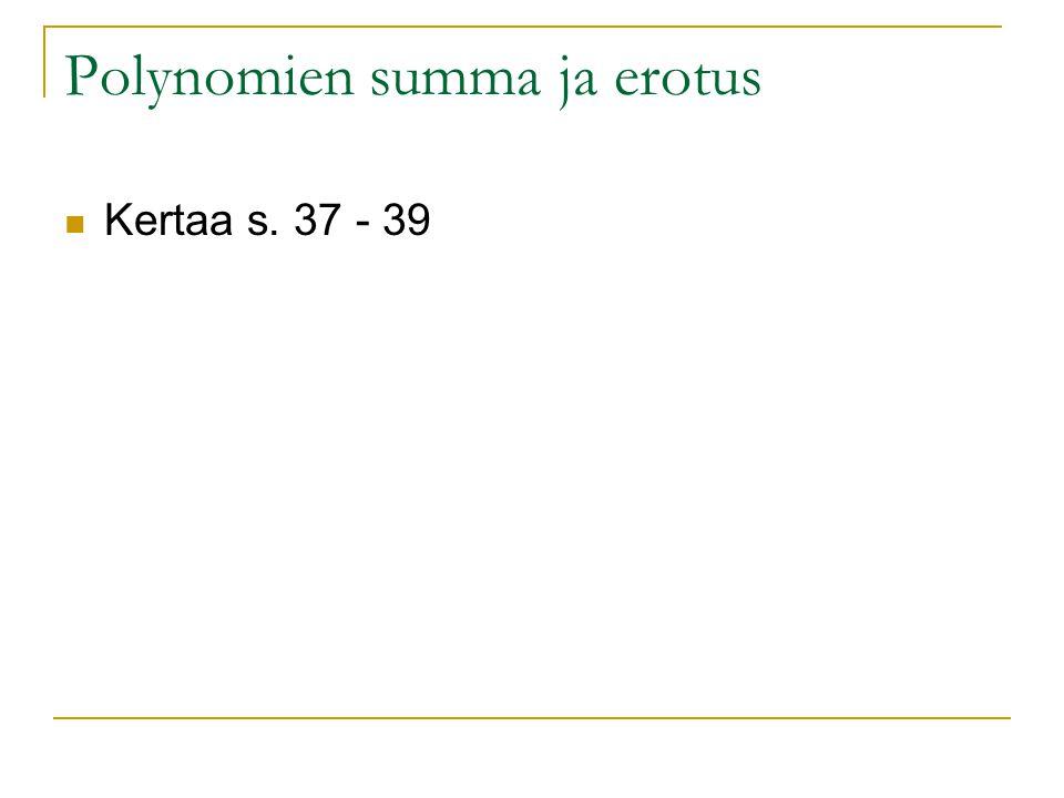 Polynomien summa ja erotus