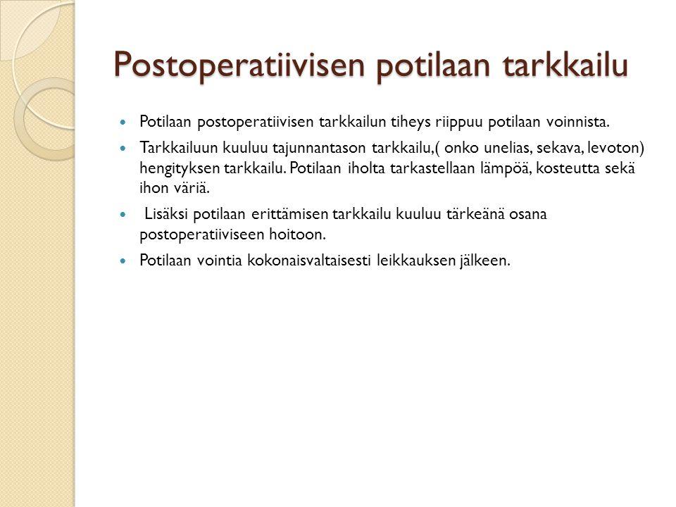 Postoperatiivisen potilaan tarkkailu
