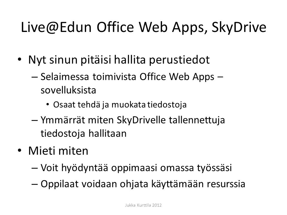 Live@Edun Office Web Apps, SkyDrive