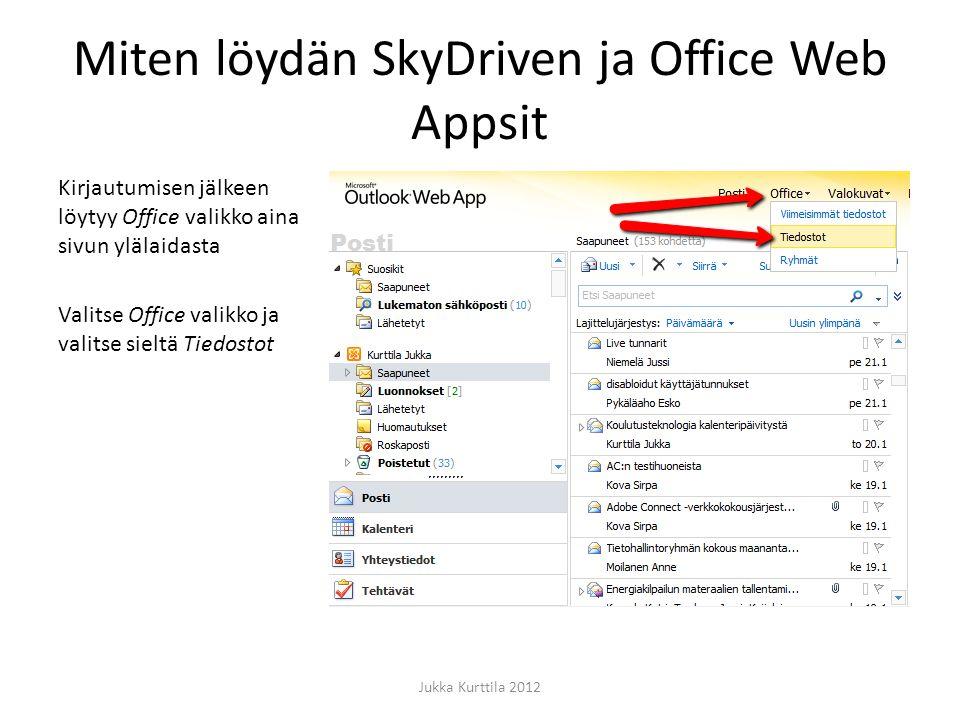 Miten löydän SkyDriven ja Office Web Appsit