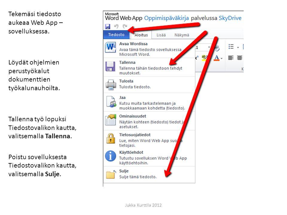 Tekemäsi tiedosto aukeaa Web App –sovelluksessa.