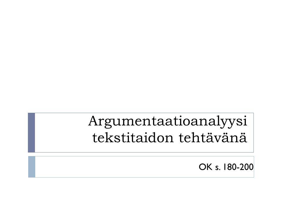 Argumentaatioanalyysi tekstitaidon tehtävänä