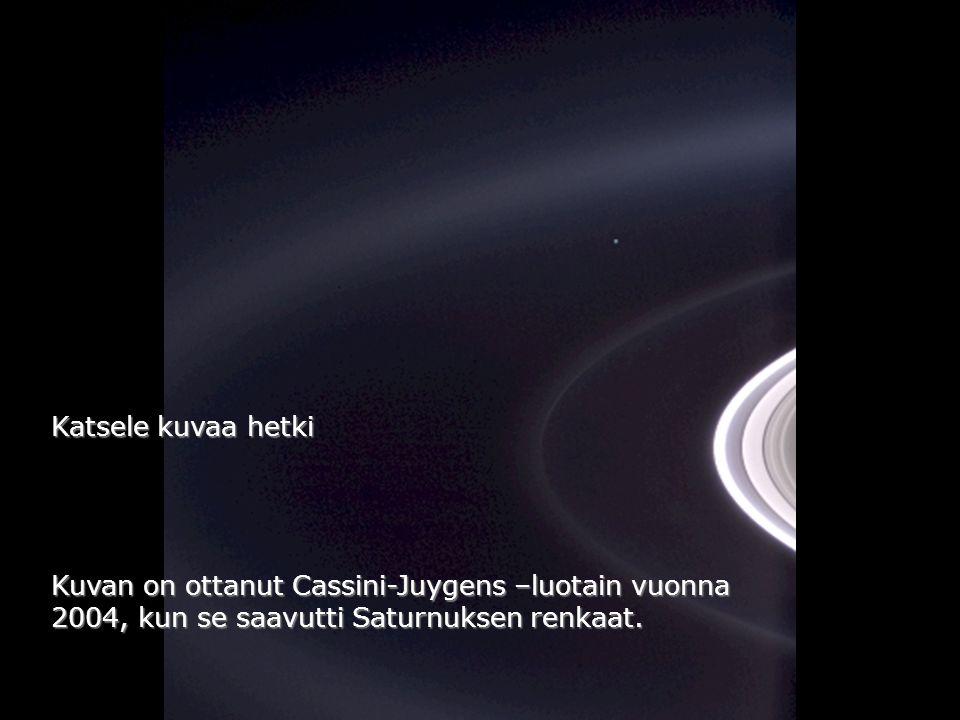 Kuvan on ottanut Cassini-Juygens –luotain vuonna