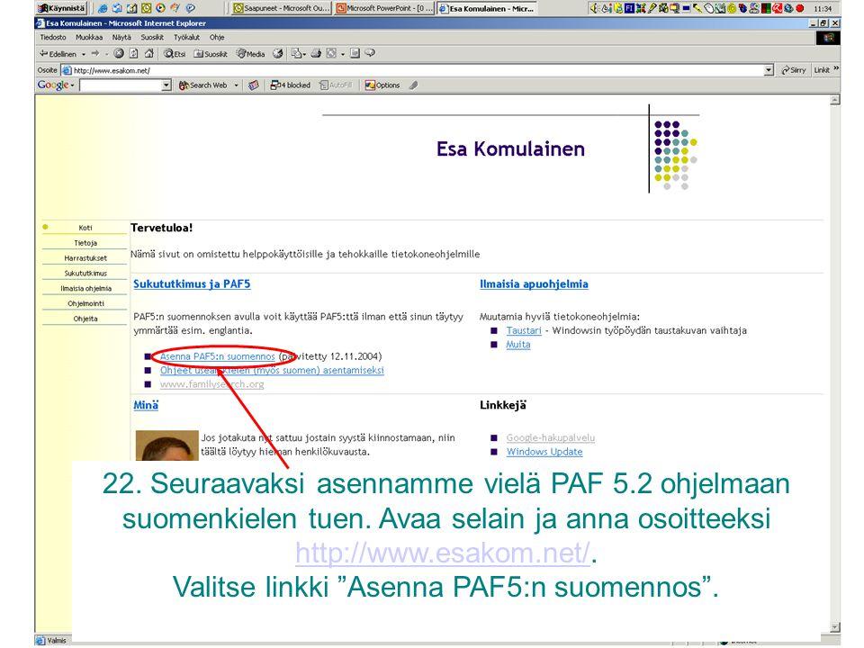Valitse linkki Asenna PAF5:n suomennos .