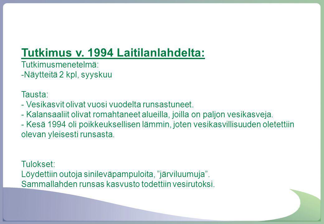 Tutkimus v. 1994 Laitilanlahdelta: