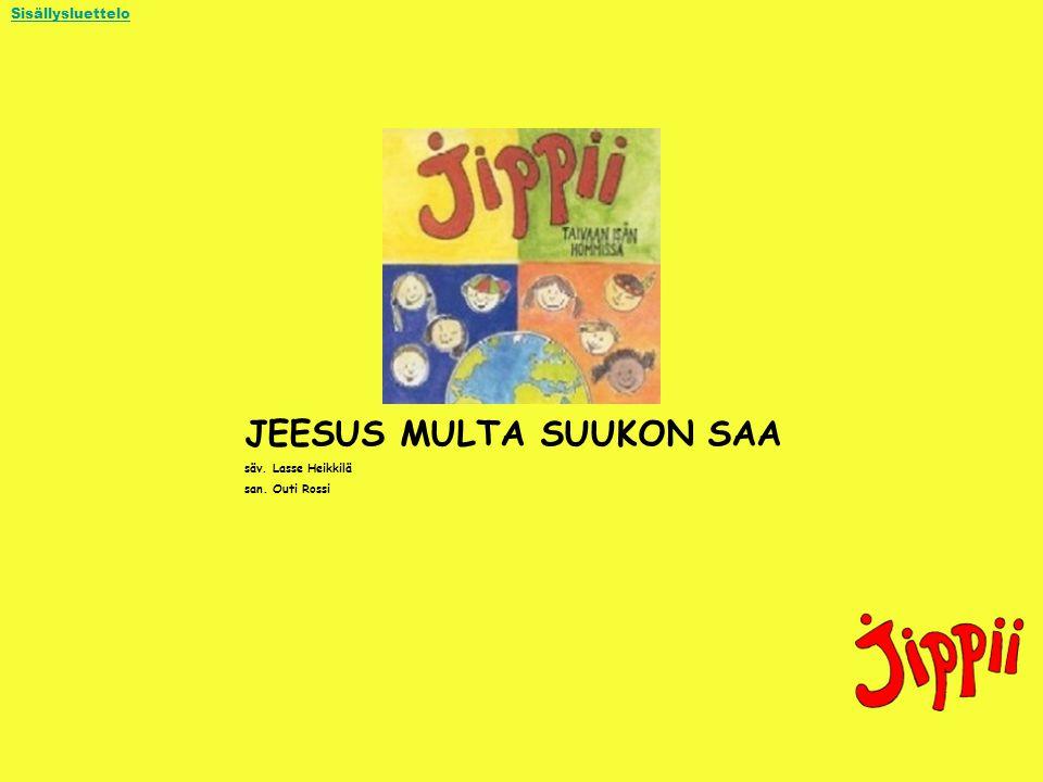 JEESUS MULTA SUUKON SAA