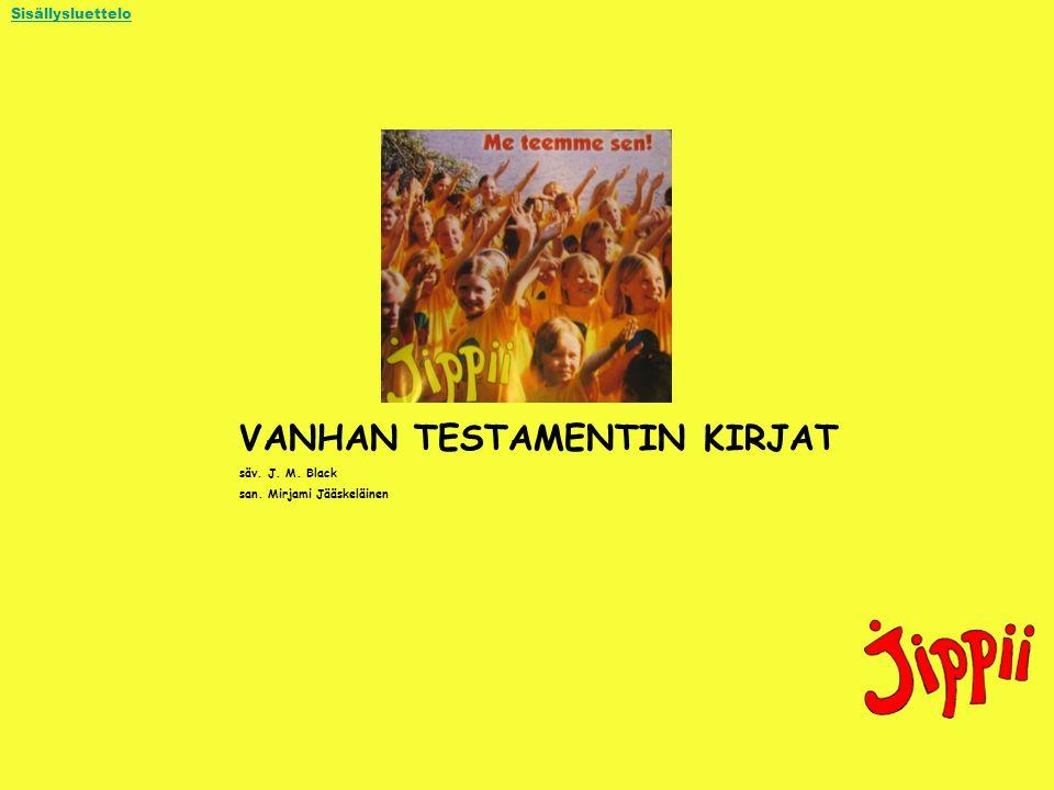 VANHAN TESTAMENTIN KIRJAT