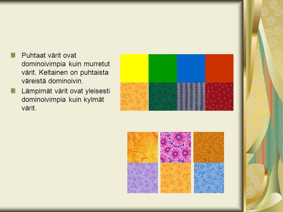 Puhtaat värit ovat dominoivimpia kuin murretut värit