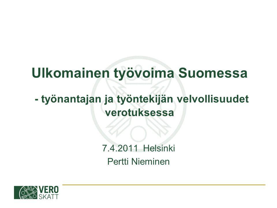 7.4.2011 Helsinki Pertti Nieminen