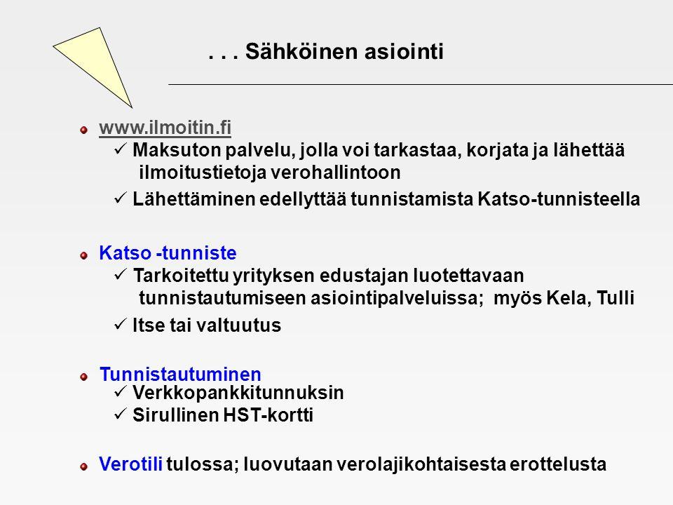 . . . Sähköinen asiointi www.ilmoitin.fi