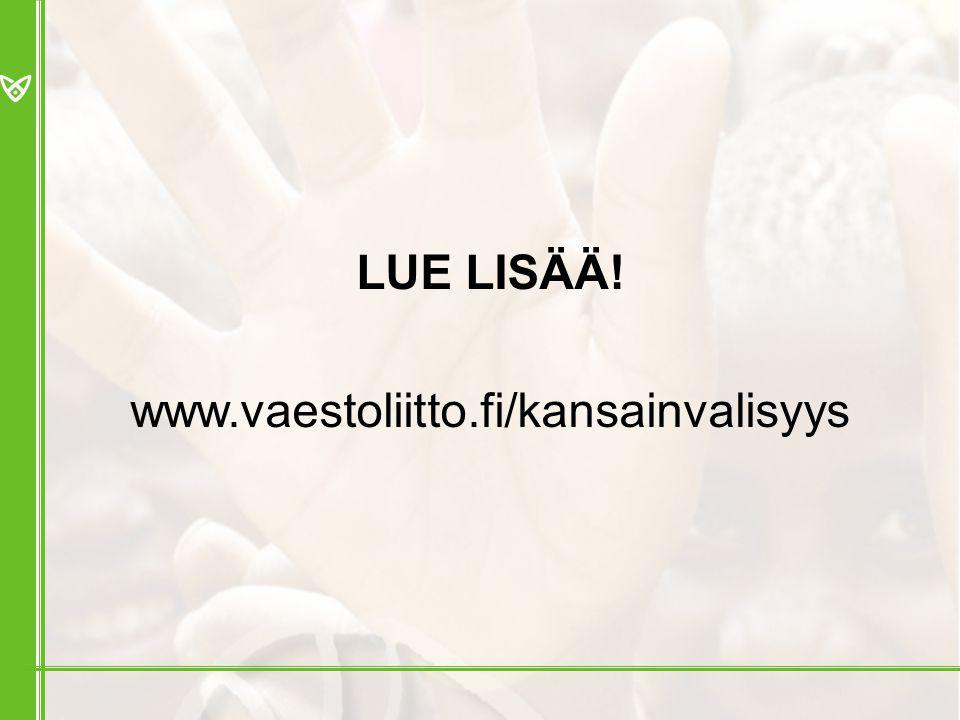 LUE LISÄÄ! www.vaestoliitto.fi/kansainvalisyys