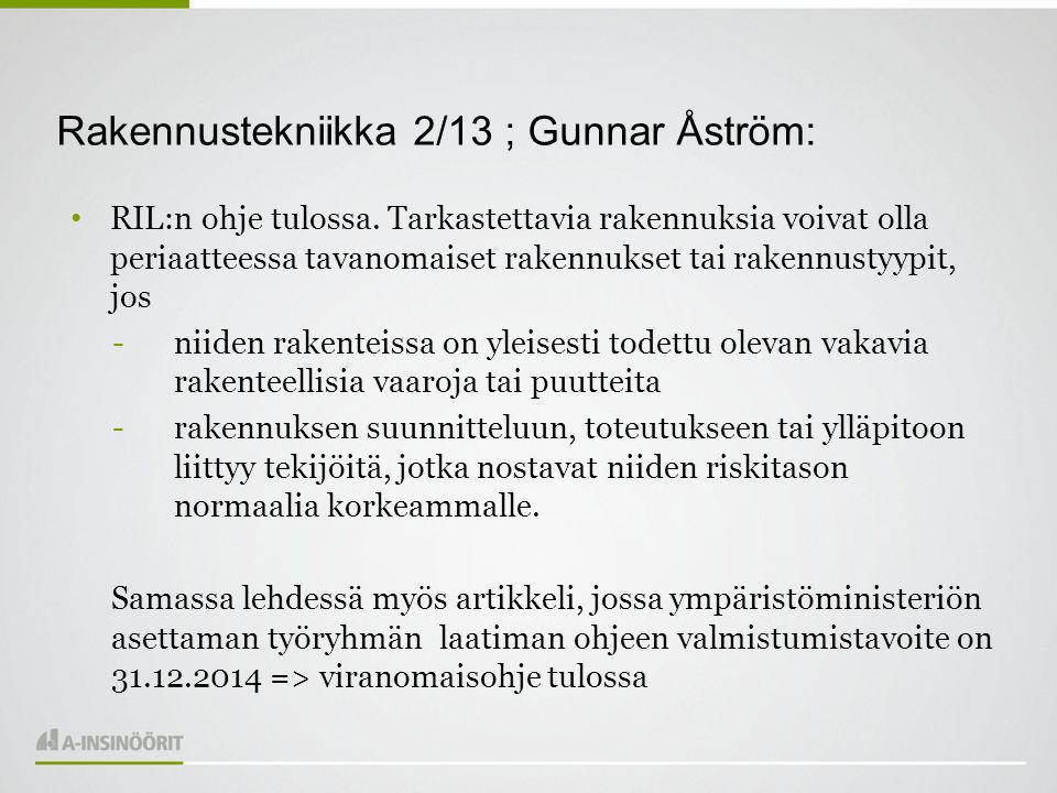 Rakennustekniikka 2/13 ; Gunnar Åström: