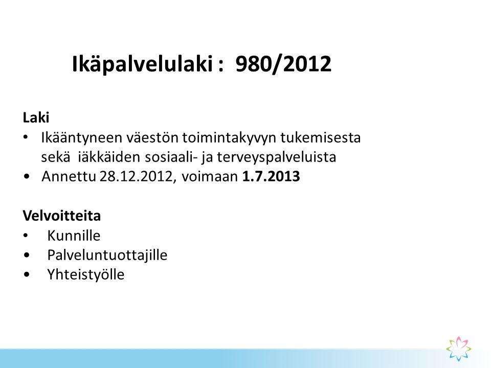Ikäpalvelulaki : 980/2012 Laki