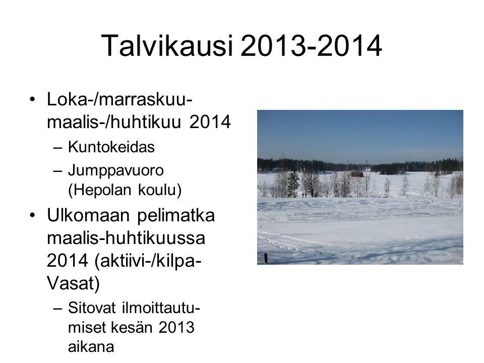 Talvikausi 2013-2014 Loka-/marraskuu- maalis-/huhtikuu 2014