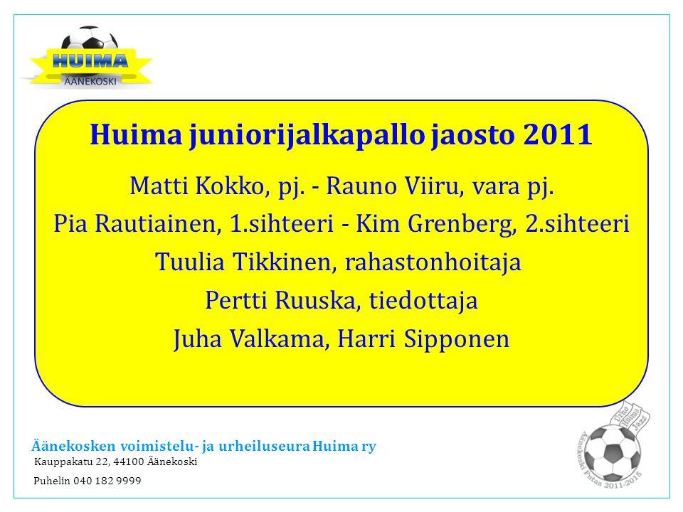 Huima juniorijalkapallo jaosto 2011