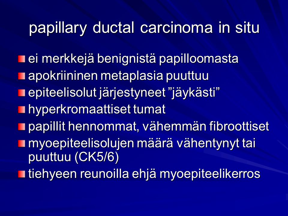 papillary ductal carcinoma in situ