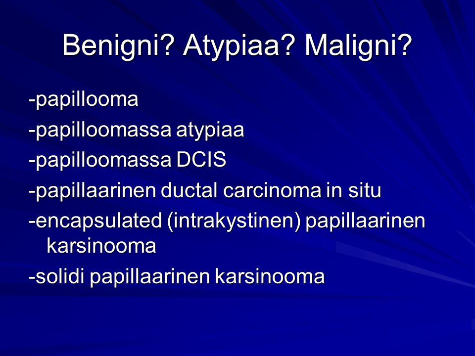 Benigni Atypiaa Maligni
