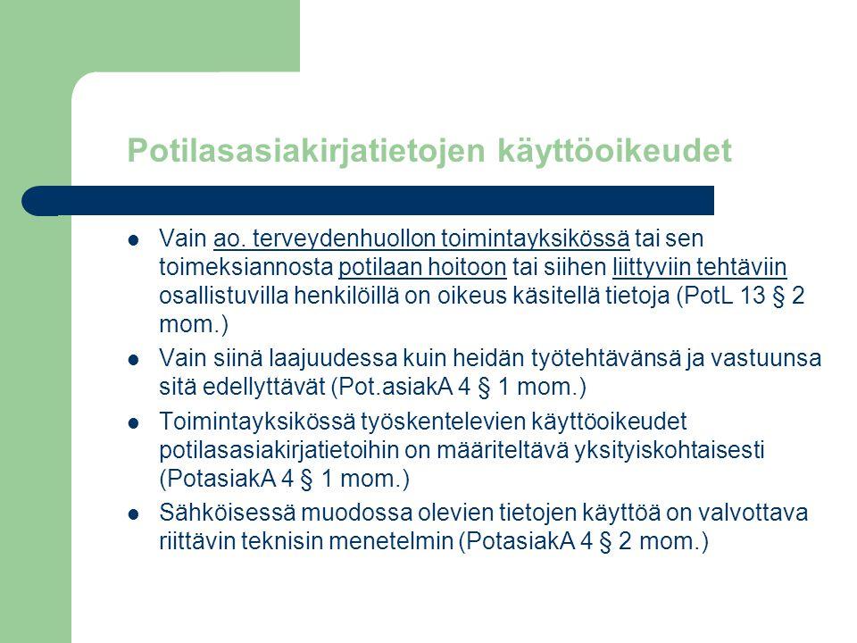 Potilasasiakirjatietojen käyttöoikeudet