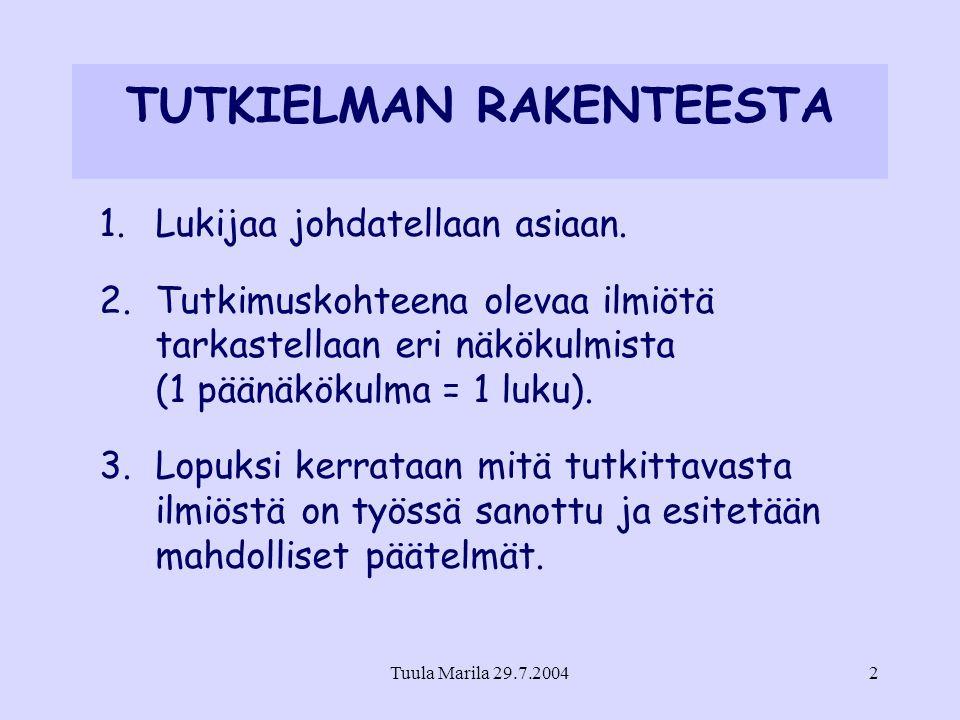 TUTKIELMAN RAKENTEESTA