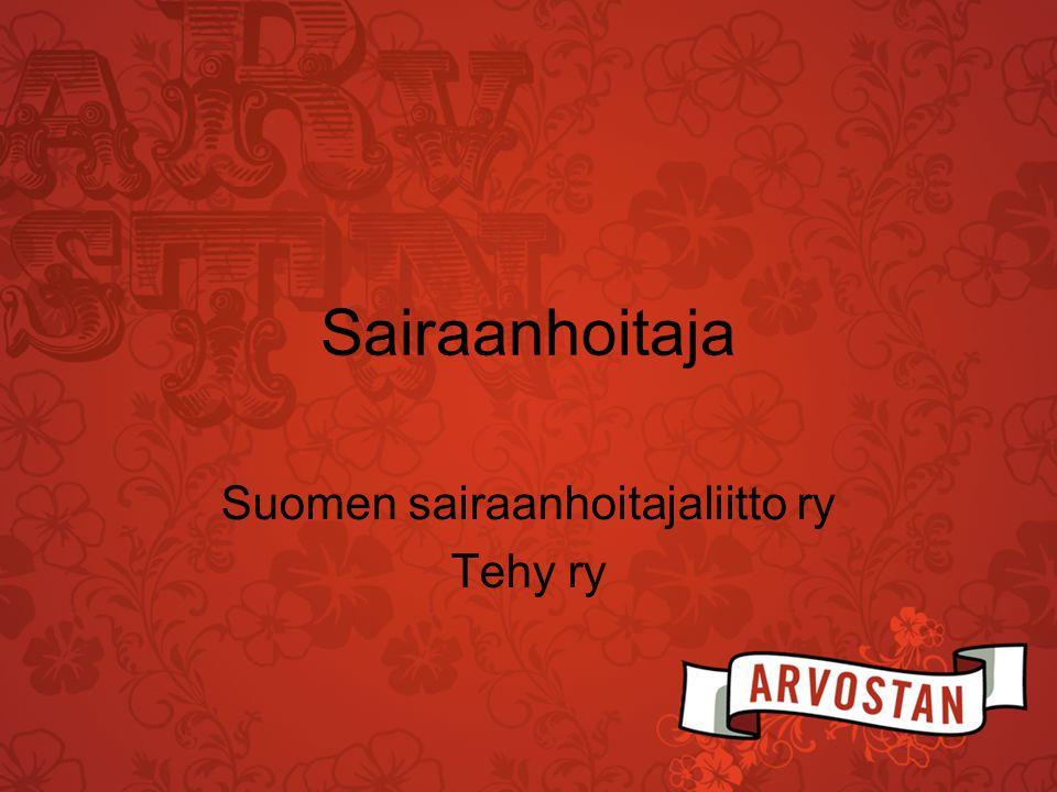 Suomen sairaanhoitajaliitto ry Tehy ry