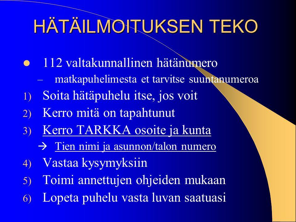 HÄTÄILMOITUKSEN TEKO 112 valtakunnallinen hätänumero