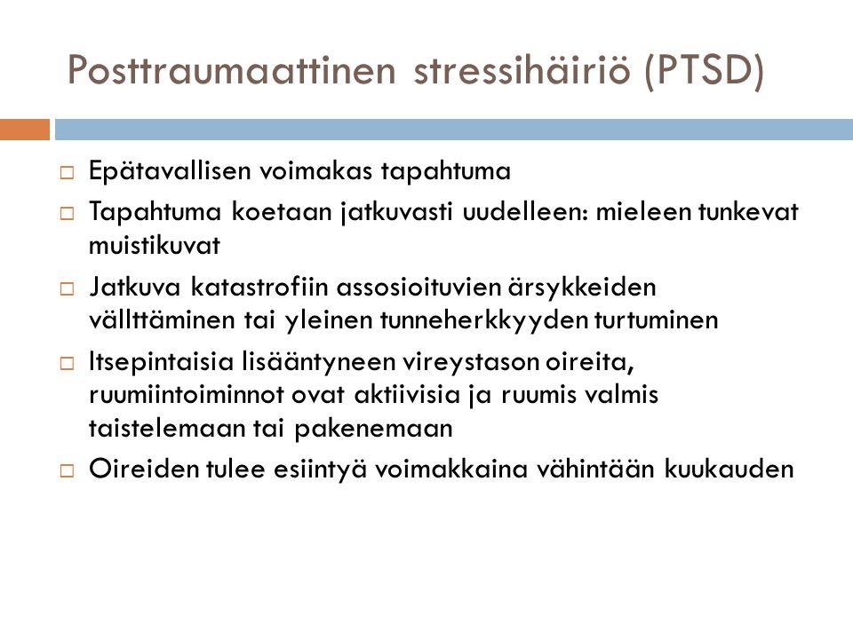 Posttraumaattinen stressihäiriö (PTSD)