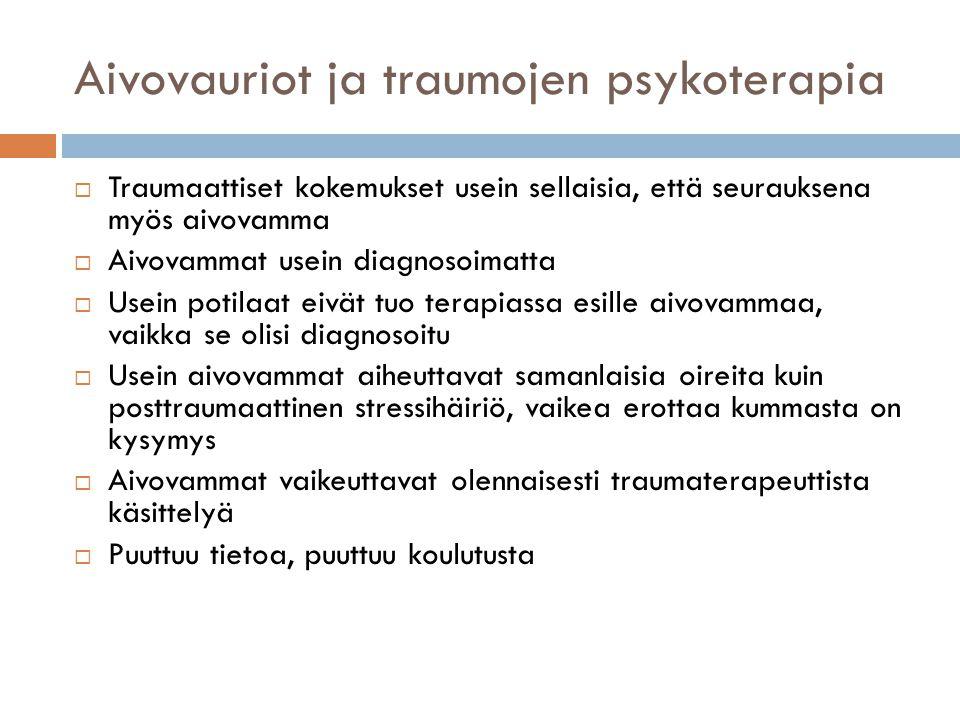 Aivovauriot ja traumojen psykoterapia