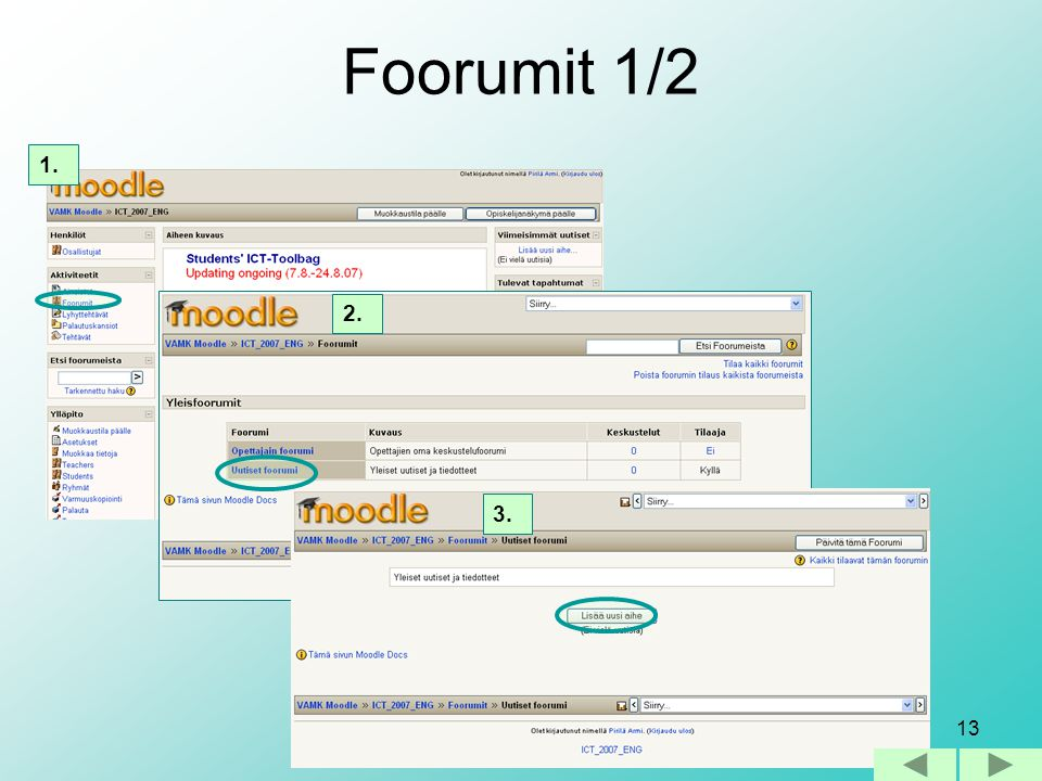 Foorumit 1/2 1. 2. 3.