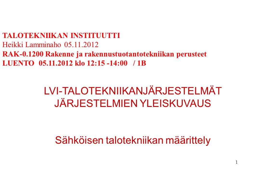 LVI-TALOTEKNIIKANJÄRJESTELMÄT JÄRJESTELMIEN YLEISKUVAUS