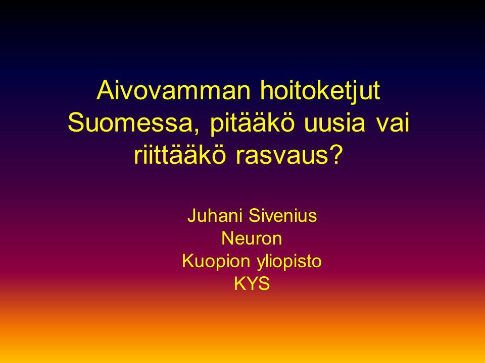 Aivovamman hoitoketjut Suomessa, pitääkö uusia vai riittääkö rasvaus