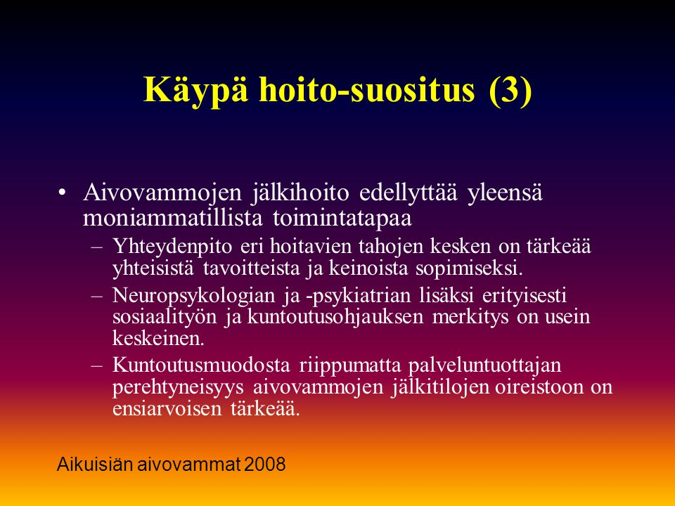 Käypä hoito-suositus (3)