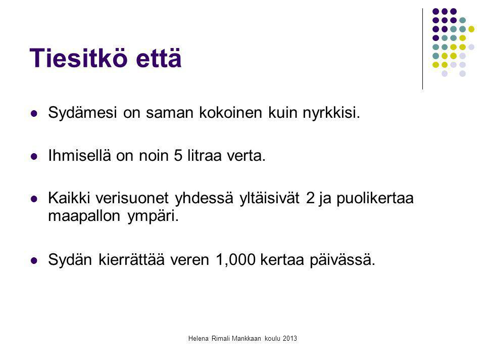 Helena Rimali Mankkaan koulu 2013
