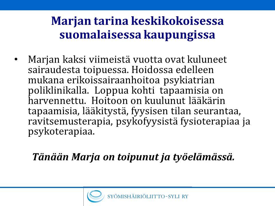 Marjan tarina keskikokoisessa suomalaisessa kaupungissa