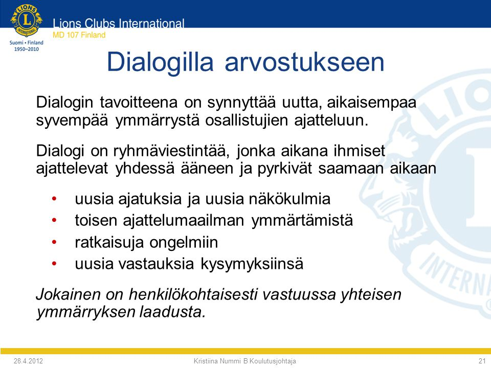 Dialogilla arvostukseen