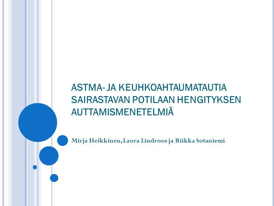 Mirja Heikkinen, Laura Lindroos ja Riikka Sotaniemi