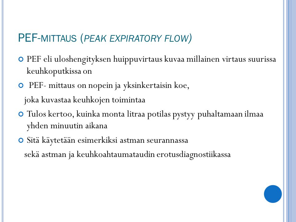 PEF-mittaus (peak expiratory flow)