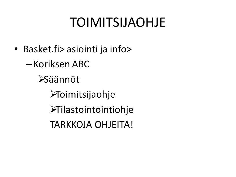 TOIMITSIJAOHJE Basket.fi> asiointi ja info> Koriksen ABC Säännöt