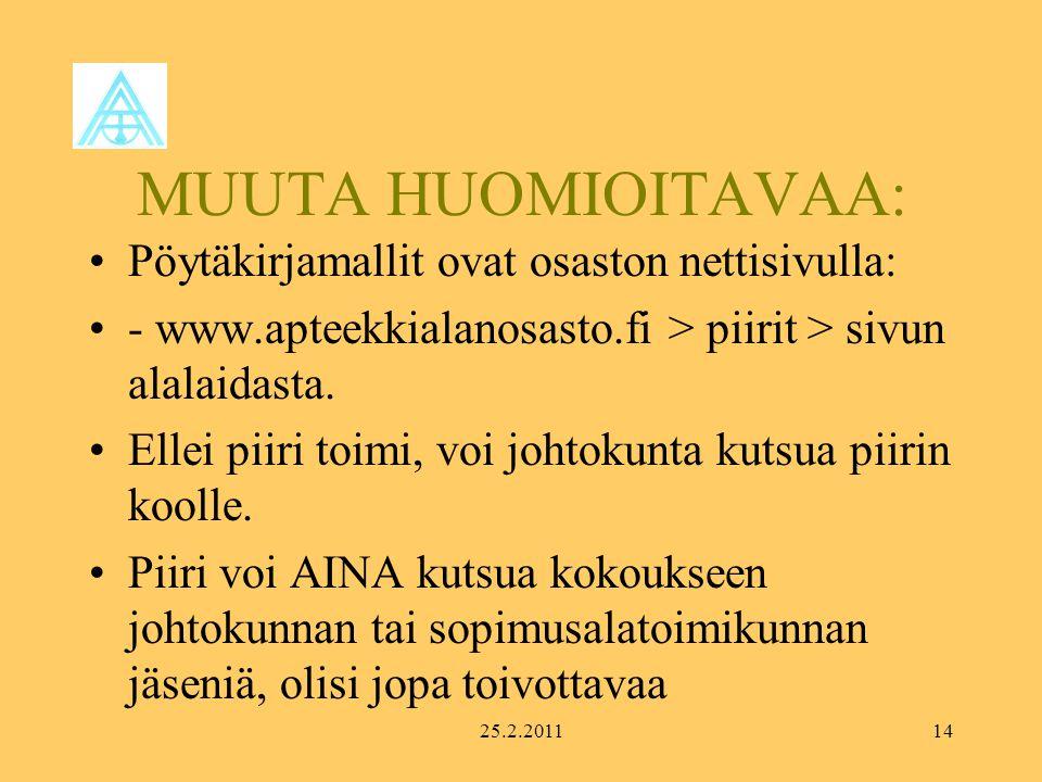 MUUTA HUOMIOITAVAA: Pöytäkirjamallit ovat osaston nettisivulla: