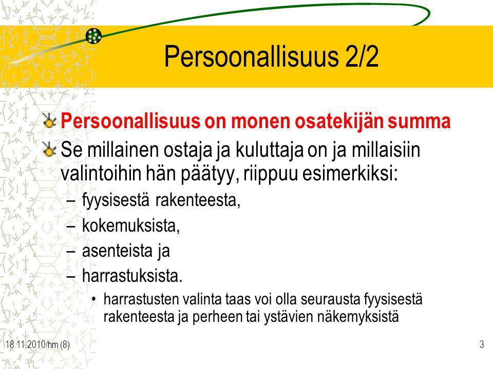 Persoonallisuus 2/2 Persoonallisuus on monen osatekijän summa