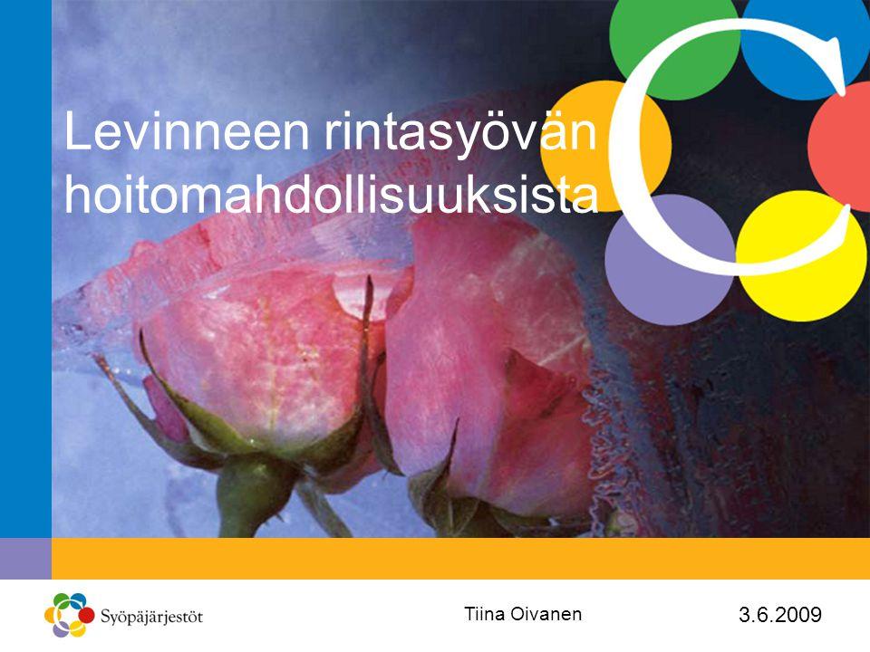 Levinneen rintasyövän hoitomahdollisuuksista
