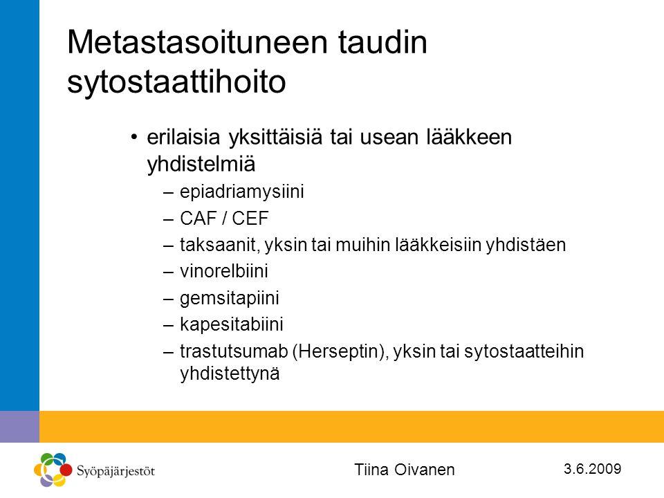 Metastasoituneen taudin sytostaattihoito