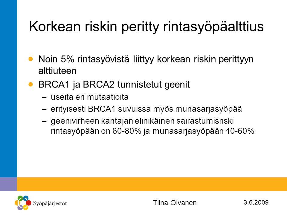 Korkean riskin peritty rintasyöpäalttius