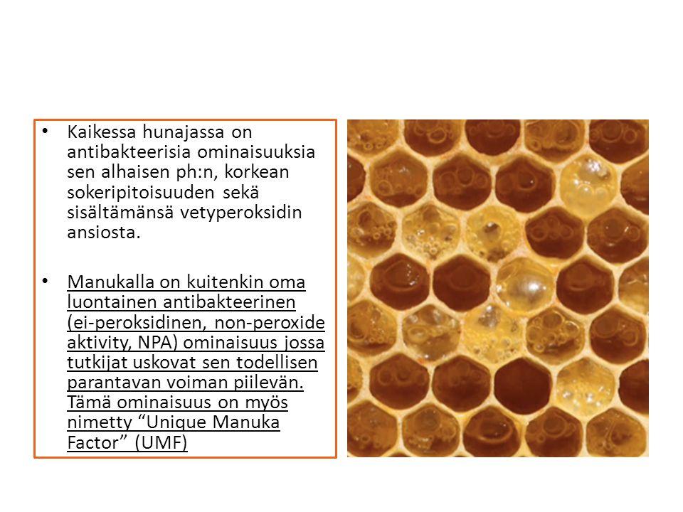 Kaikessa hunajassa on antibakteerisia ominaisuuksia sen alhaisen ph:n, korkean sokeripitoisuuden sekä sisältämänsä vetyperoksidin ansiosta.