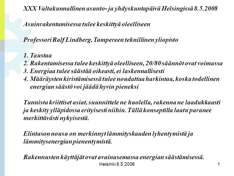 XXX Valtakunnallinen asunto- ja yhdyskuntapäivä Helsingissä 8.5.2008