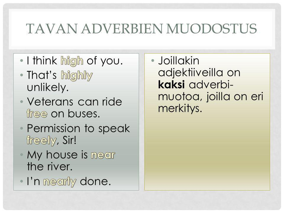 TAVAN ADVERBIEN MUODOSTUS