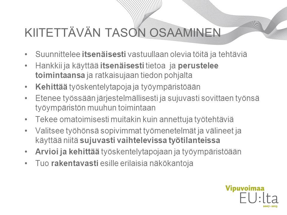 KIITETTÄVÄN TASON OSAAMINEN